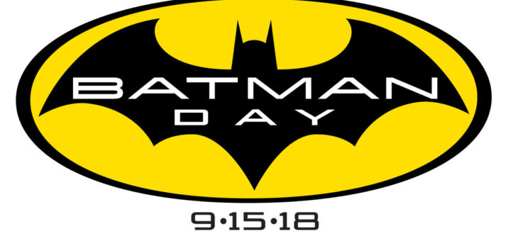 Batman Day September 15th 2018