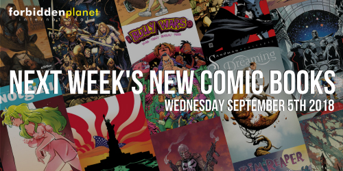 Comics out this week Sep 5th 2018