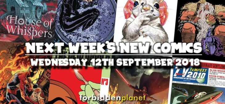 New Comic Book day Wednesday 12th September 2018