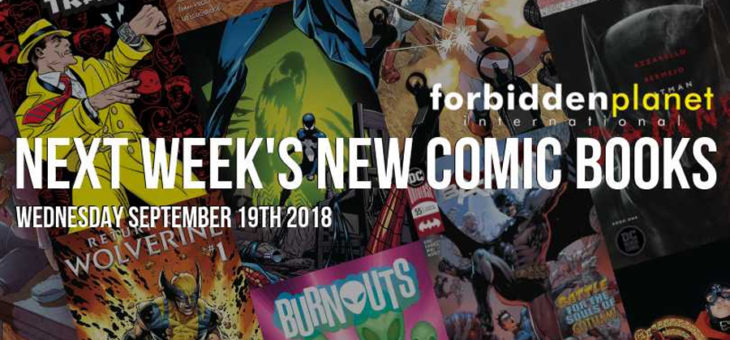 New Comic Book Day Wednesday 19th September 2018